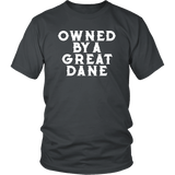 Owned By A Great Dane T-Shirt - Funny Greatdane Lovers Mom Dad Puppy Tee Shirt T-shirt teelaunch District Unisex Shirt Charcoal S