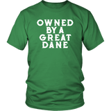 Owned By A Great Dane T-Shirt - Funny Greatdane Lovers Mom Dad Puppy Tee Shirt T-shirt teelaunch District Unisex Shirt Kelly Green S