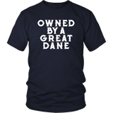 Owned By A Great Dane T-Shirt - Funny Greatdane Lovers Mom Dad Puppy Tee Shirt T-shirt teelaunch District Unisex Shirt Navy S
