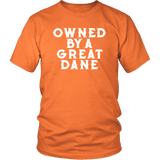 Owned By A Great Dane T-Shirt - Funny Greatdane Lovers Mom Dad Puppy Tee Shirt T-shirt teelaunch District Unisex Shirt Orange S