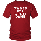 Owned By A Great Dane T-Shirt - Funny Greatdane Lovers Mom Dad Puppy Tee Shirt T-shirt teelaunch District Unisex Shirt Red S