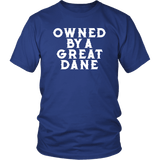 Owned By A Great Dane T-Shirt - Funny Greatdane Lovers Mom Dad Puppy Tee Shirt T-shirt teelaunch District Unisex Shirt Royal Blue S