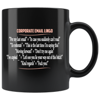 Corporate Email Lingo Funny Work Employee E-Mail Offensive Rude Coffee Cup Mug V2 Bigger Font - Luxurious Inspirations