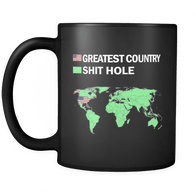 Shit Hole Tee Mug - Funny Trump Quote 'Merica Shithole Coffee Cup - Luxurious Inspirations