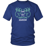 Sorry I Can't It's Hunting Season Funny Deer Hunter Hunt Season T-Shirt - Luxurious Inspirations