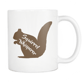 Squirrel Whisperer White 11 Oz Mug - Funny Unique Gift Idea For Colleague Or Friend - Luxurious Inspirations