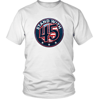 Stand With 45 Pro Trump Shirt - Luxurious Inspirations