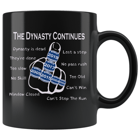 The Dynasty Continues Brady 6th Ring Mug - GOAT New England Offensive Middle Finger Too Slow Coffee Cup Drinkware teelaunch Black