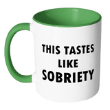 This Tastes Like Sobriety Mug - Two-Tone Sober AF Coffee Cup Drinkware teelaunch