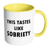 This Tastes Like Sobriety Mug - Two-Tone Sober AF Coffee Cup Drinkware teelaunch Accent Mug - Yellow