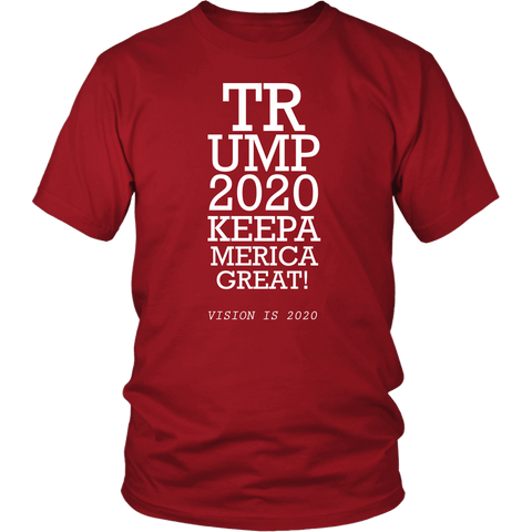 Trump 2020 Keep America Great T-Shirt - Funny Eye Exam Vision is 2020 20/20 Potus President Donald Elections Pro Tee Shirt T-shirt teelaunch District Unisex Shirt Red S
