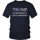 US Presidency Any% Speedrun Shirt - Funny Trump Gaming Coding Geek Tee - Luxurious Inspirations