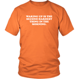 Waking Up Is The Second Hardest Thing In The Morning Funny Offensive Vulgar Adult Humor T-Shirt - Luxurious Inspirations