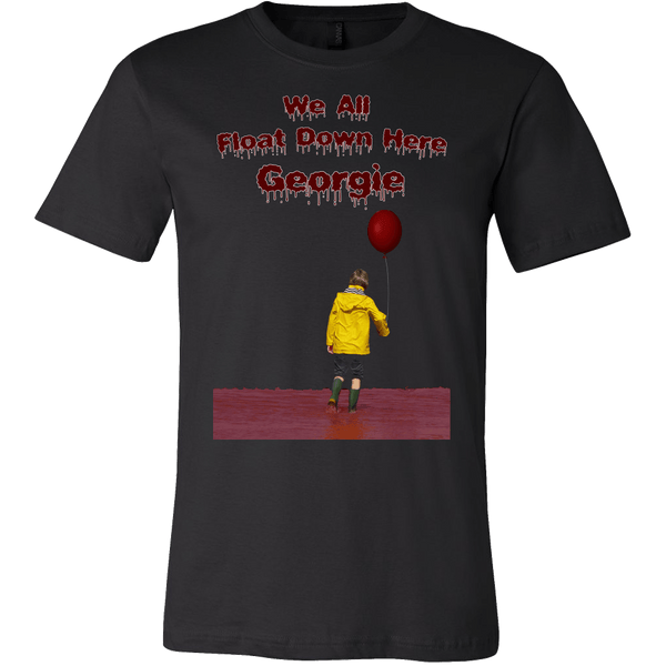 We All Float Down Here Georgie Shirt - Funny Scary Horror Tee T-shirt teelaunch Canvas Mens Shirt Black S
