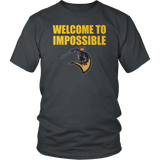 Welcome To Impossible Shirt - Great Gift For Fans T-shirt teelaunch District Unisex Shirt Charcoal S