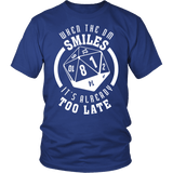 When The DM Smiles It's Already Too Late Dungeon and Dragons Shirt - Luxurious Inspirations