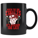 When The DM Smiles It's Already Too Late Mug - Funny D&D D20 RPG Coffee Cup Drinkware teelaunch black