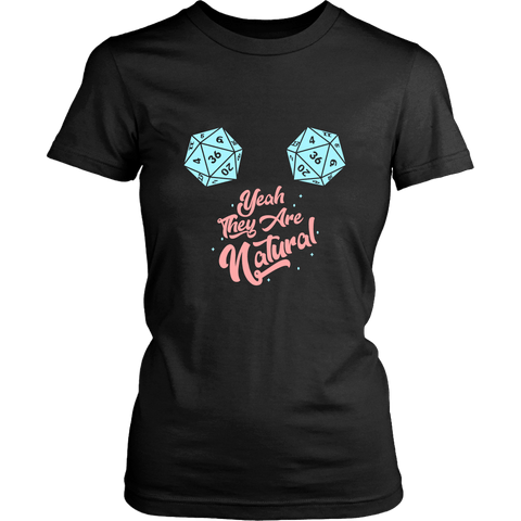 Yeah These Are Natural DND Ladies T-Shirt - Luxurious Inspirations