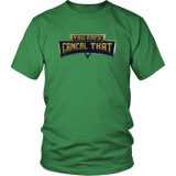 You Rock Cancel That Shirt - Funny Gaming Pro Tee T-shirt teelaunch District Unisex Shirt Kelly Green S