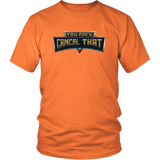 You Rock Cancel That Shirt - Funny Gaming Pro Tee T-shirt teelaunch District Unisex Shirt Orange S