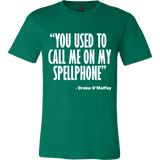 You Used To Call Me On My Spellphone T-Shirt - Funny Movie Music Parody Shirt - Luxurious Inspirations