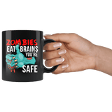 Zombies Eat Brains You're Safe Mug - Funny Undead Zombie Dead Halloween Joke Coffee Cup - Luxurious Inspirations