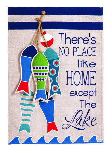 No Place Like The Lake Garden Burlap Flag