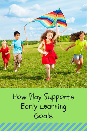 How Play Supports Early Learning Goals