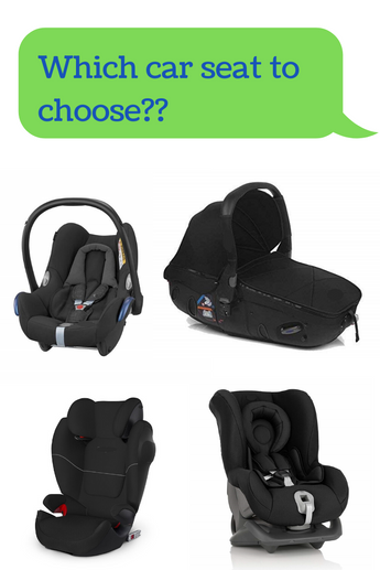 Which car seat should I buy for my newborn baby or child?
