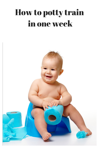 How to potty train in one week?