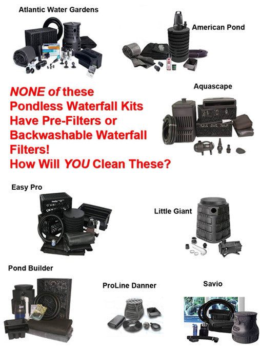 All these pondless waterfall kits don't come with a pre-filter