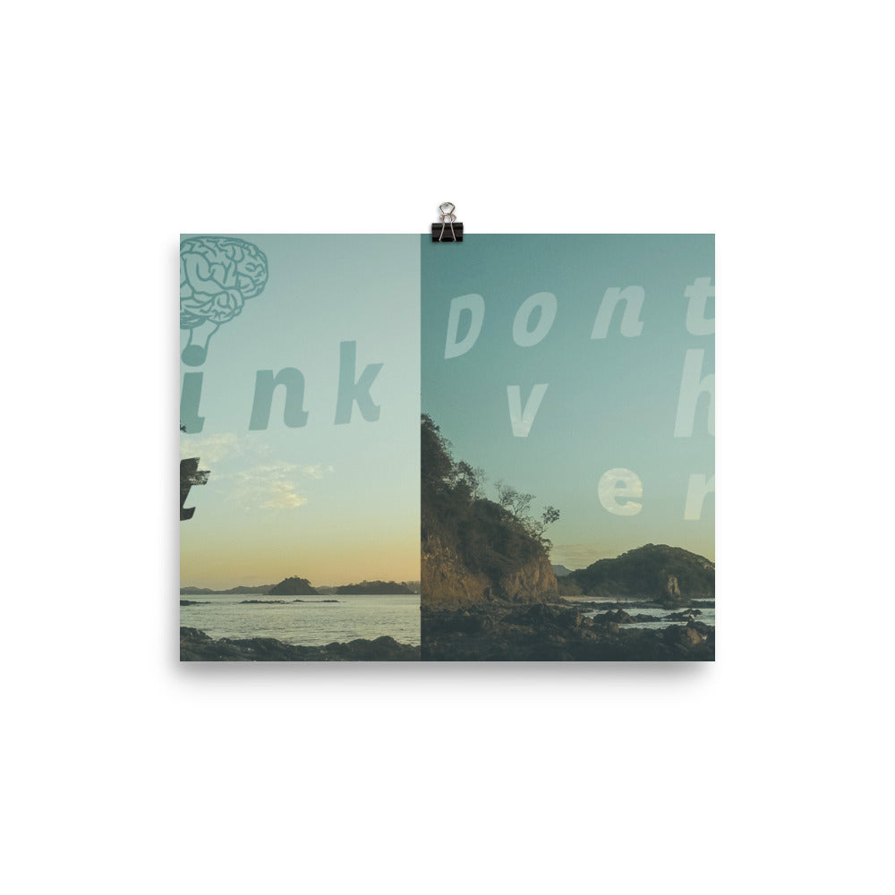 Don't Over Think It Beach Poster