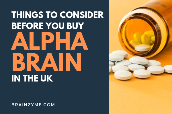 What is the Best Alpha Brain UK Alternative in 2020?
