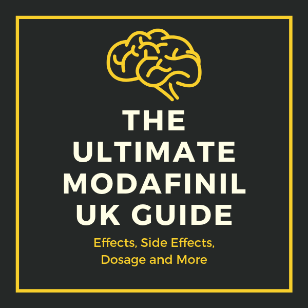 Modafinil UK: The Ultimate 2019 Guide: Side Effects, Dosage & More