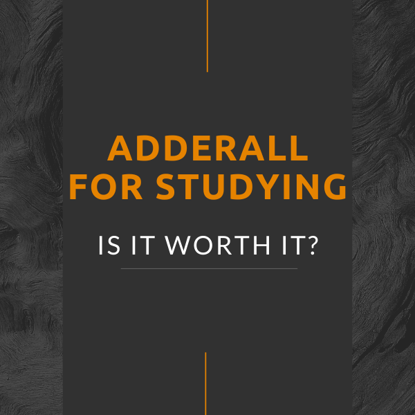 Adderall for studying