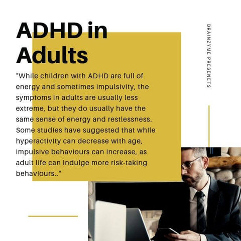 ADHD in adults: Less hyperactivity, more risk taking behaviour.