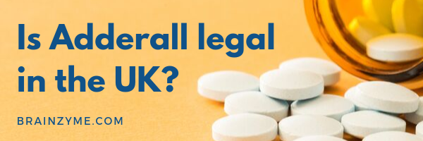Adderall legal Uk