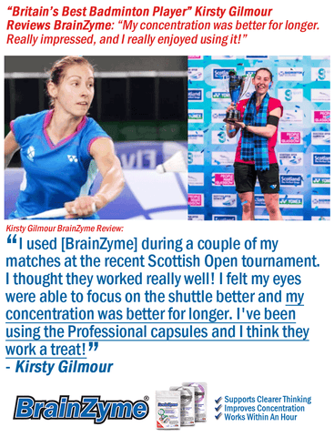 Kirsty Gilmour, Professiol Badminton player reviews BrainZyme®