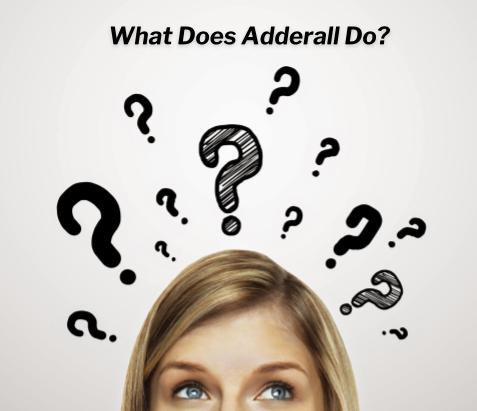 what exactly does adderall do