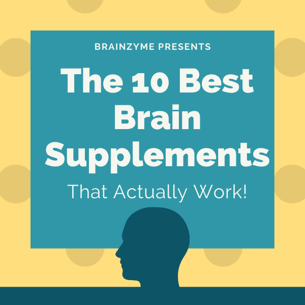 The ultimate guide to brain supplements