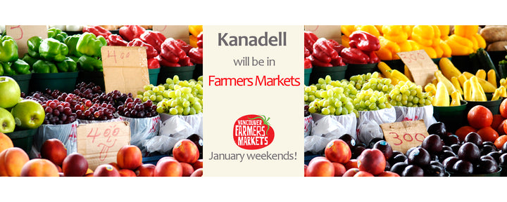 Kanadell will be in Vancouver Farmers Market in January!