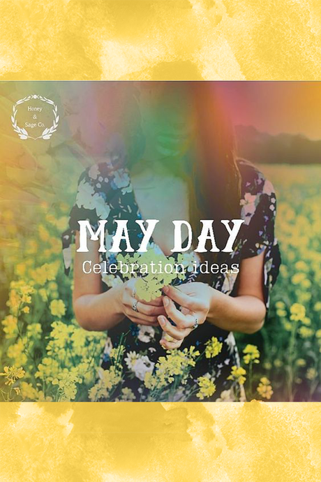 10 Ways to Celebrate May Day