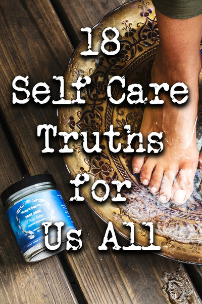 18 Self Care Truths for Us All
