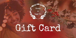 Gift card,  - Honey & Sage