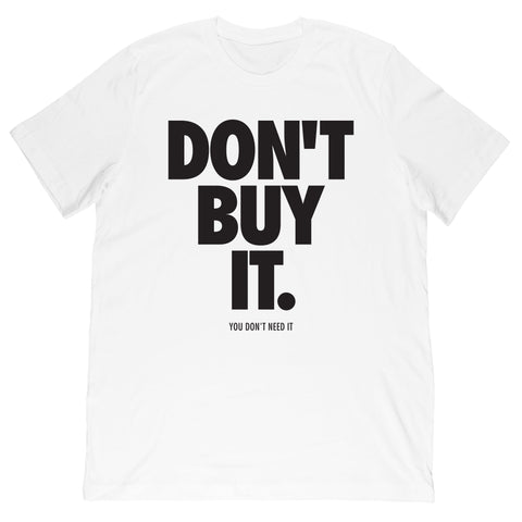 BeatTheBush - Don't Buy It Tee