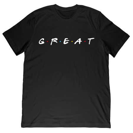 Great Friends Tee