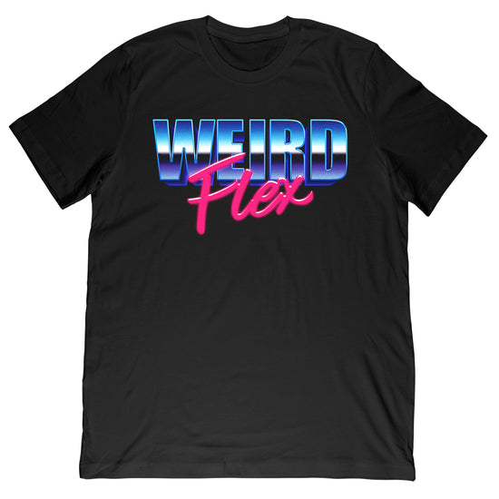 Pattiwhack - Weird Flex Tee