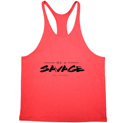 Deal Apparel - Be A Savage Stringer