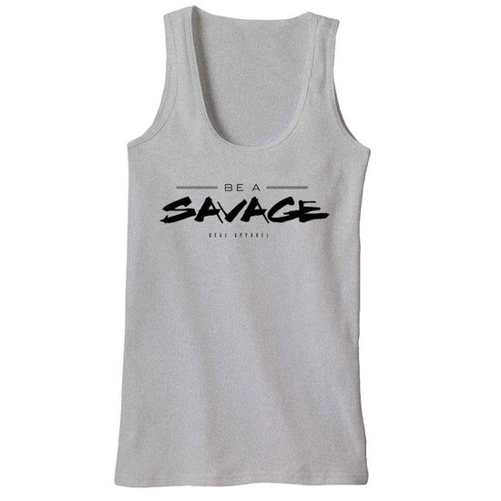 Deal Apparel - Be A Savage Tank