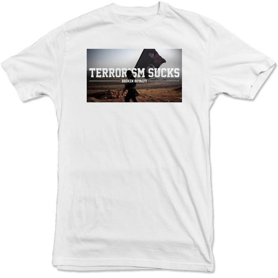Broken Royalty - Terrorism Sucks Tee